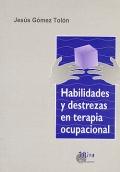 Habilidades y destrezas en terapia ocupacional.