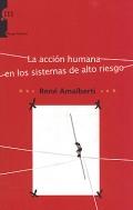 La acción humana en los sistemas de alto riesgo.