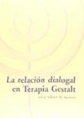 La relación dialogal en la Terapia Gestalt