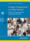 Terapia ocupacional en salud mental. Teoría y técnicas para la autonomía personal.