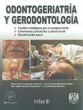 Odontogeriatría y gerodontología.