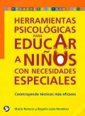 Herramientas psicológicas para educar a niños con necesidades especiales. Construyendo técnicas más eficaces.