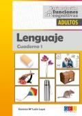 Lenguaje cuaderno 1. Estimulación de las funciones cognitivas. Adultos