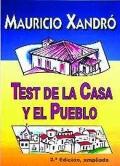 Test de la casa y el pueblo.