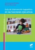 Guía de intervención logopédica en las funciones ejecutivas