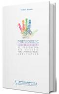 Prevensuic. Guía práctica de prevención del suicidio para profesionales sanitarios