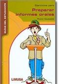 Ejercicios para preparar informes orales