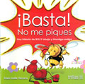 ¡Basta! No me piques (Manual y cuento)