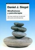 Mindfulness y psicoterapia. Técnicas prácticas de atención plena para psicoterapeutas.