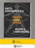 Aspectos antropométricos de la población laboral española aplicados al diseño industrial