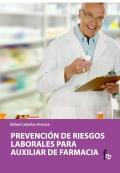 Prevención de riesgos laborales para el auxiliar de farmacia.