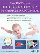 Evaluación de los reflejos de maduración del sistema nervioso central