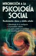 Introducción a la psicología social. Descubrimientos clásicos y estudios actuales