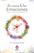 La ciencia de las emociones. Viaje a la medicina y la salud del futuro