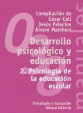 Desarrollo psicológico y educación 2. Psicología de la educación escolar.