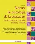 Manual de psicología de la educación. Para docentes de educación infantil y primaria