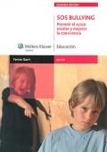 SOS Bullying. Prevenir el acoso escolar y mejorar la convivencia.