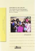Dinámicas de grupo. Una propuesta psicopedagógica para niños, niñas y adolescentes de 6 a 18 años