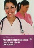 Prevención de riesgos laborales para celadores.