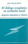 El diálogo terapeútico en exclusión social. Aspectos educativos y clínicos.