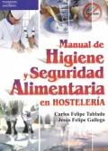 Manual de Higiene y Seguridad Alimentaria en Hostelería.