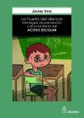 La huella del silencio. Estrategias de prevención y afrontamiento del acoso escolar