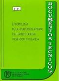 Epidemiología de la hipertensión arterial en el ámbito laboral. Prevención y vigilancia.