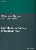Robots industriales manipuladores.