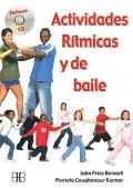 Actividades rítmicas y de baile. ( incluye CD )