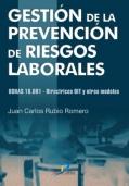 Gestión de la prevención de riesgos laborales. OSHAS 18.001 - Directrices y otros modelos
