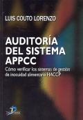 Auditoría del sistema de APPCC: cómo verificar los sistemas de gestión de inocuidad alimentaria HACCP
