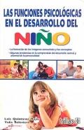 Las funciones psicológicas en el desarrollo del niño.