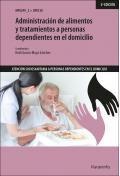 Administración de alimentos y tratamientos a personas dependientes en el domicilio. UF0120