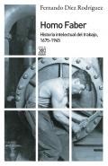 Homo faber. Historia intelectual del trabajo, 1675-1945