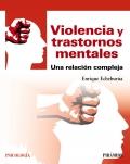 Violencia y trastornos mentales Una relación compleja