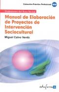 Manual de elaboración de proyectos de intervención sociocultural.