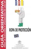 Guía orientativa para la elección y utilización de los EPI. Ropa de protección