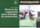 Manual de seguridad para trabajos en tintorerias. Manual de prevención nº 6