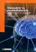 Descubrir la neurodidáctica. Aprender desde, en y para la vida.