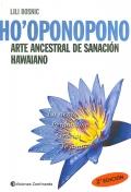Ho'oponopono. Arte ancestral de sanación hawaiano.