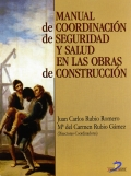 Manual de coordinación de seguridad y salud en las obras de construcción.