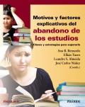 Motivos y factores explicativos del abandono de los estudios. Claves y estrategias para superarlo