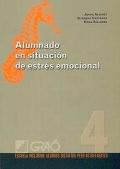 Alumnado en situación de estrés emocional. Escuela inclusiva: alumnos distintos pero no diferentes.