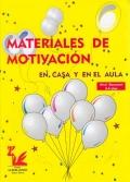 Materiales de motivación en casa y en el aula. Elemental (3-4 años)