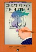Creatividad en la política. La fórmula esencial.