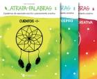 Atrapa-palabras. Cuadernos de expresión escrita y pensamiento creativo. (Colección 1-6)