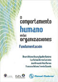 El comportamiento humano en las organizaciones. Fundamentación