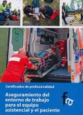 Aseguramiento del entorno de trabajo para el equipo asistencial y el paciente. Certificados de profesionalidad.