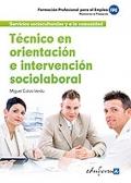 Técnico en orientación e intervención sociolaboral.