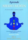 Aprende meditación de forma fácil, rápida y segura: con la meditación sobre la respiración y otras meditaciones